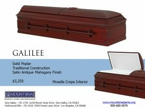 Galilee Casket $3,250, Solid Poplar Traditional Construction; Satin Antique Mahogany Finish; Moselle Crepe Interior