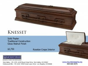 Knesset Casket $2,750, Solid Poplar Traditional Construction; Gloss Walnut Finish; Rosetan Crepe Interior
