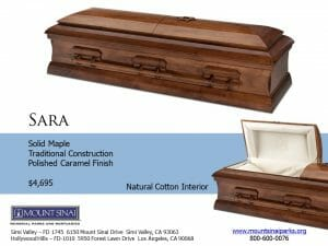 Sara Casket $4,695, Solid Maple Traditional Construction; Polished Caramel Finish; Natural Cotton Interior